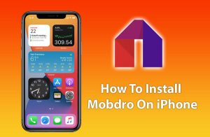 How To Download Mobdro For iOS